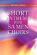 Short Anthems for SA Men Choirs