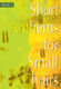 Short Anthems For Small Choirs Book 2: SATB: Vocal Score