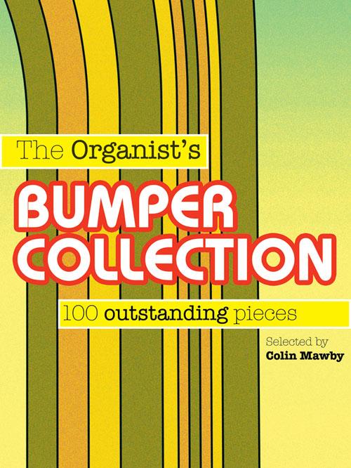 The Organist's Bumper Collection: Organ: Instrumental Album