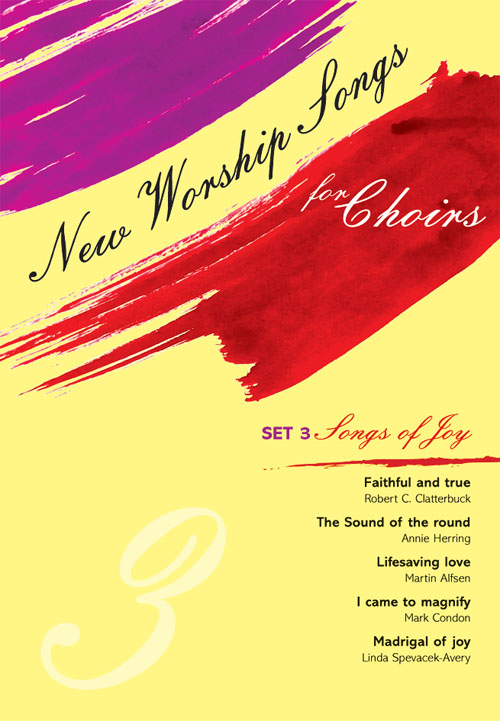 New Worship Songs for Choirs - Set 3