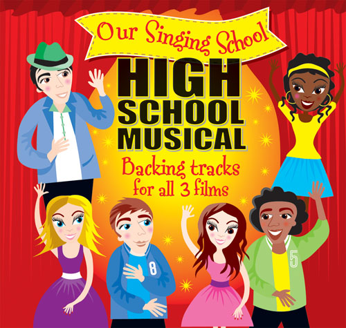 Our Singing School - High School Musical CD: Vocal: Backing Tracks