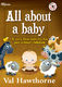 Val Hawthorne: All about a baby: Classroom Musical
