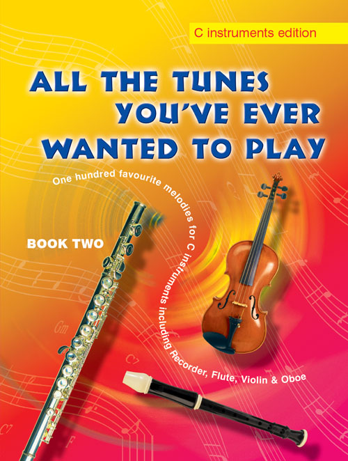 All The Tunes Book 2 - C Instruments: Descant Recorder: Instrumental Album