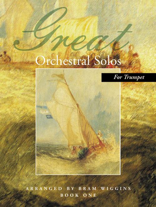 Great Orchestral Solos for Trumpet: Trumpet: Instrumental Album
