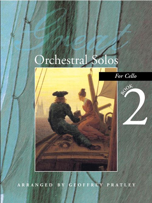 Geoffrey Pratley: Great Orchestral Solos for Cello Book 2: Violin & Cello: