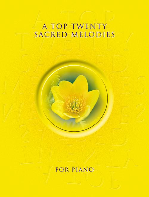 Top Twenty Sacred Melodies For Piano: Piano: Instrumental Album