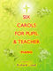 Carols for Pupil and Teacher - Piano: Piano
