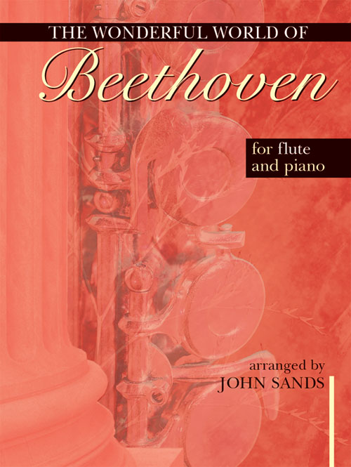 Wonderful World of Beethoven for Flute and Piano: Flute