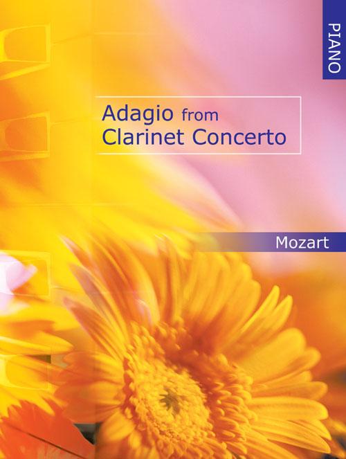 Wolfgang Amadeus Mozart: Adagio From Clarinet Concerto for Piano: Clarinet