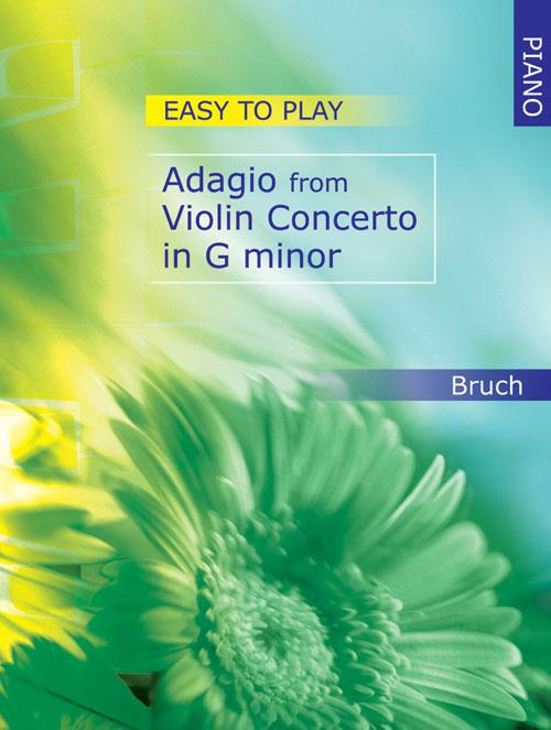 Max Bruch: Easy-to-play Adagio from Violin Concerto in G Min.: Violin