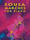 Sousa Marches for Piano: Piano: Instrumental Album