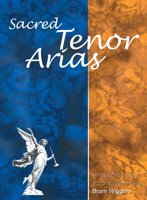 Sacred Tenor Arias: Tenor: Vocal Album