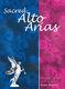 Sacred Alto Arias: Alto: Vocal Album
