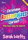 Sarah Watts: Christmas Razzamajazz Clarinet: Clarinet: Instrumental Tutor