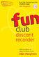 Alan Haughton: Fun Club Descant Recorder - Grade 0-1: Descant Recorder: