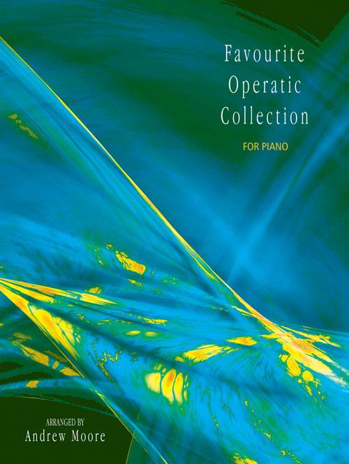 Favourite Operatic Collection for Piano: Piano: Instrumental Album