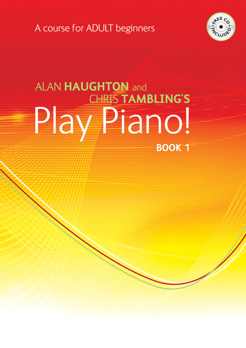 Play Piano! Adult - Book 1: Piano: Instrumental Tutor