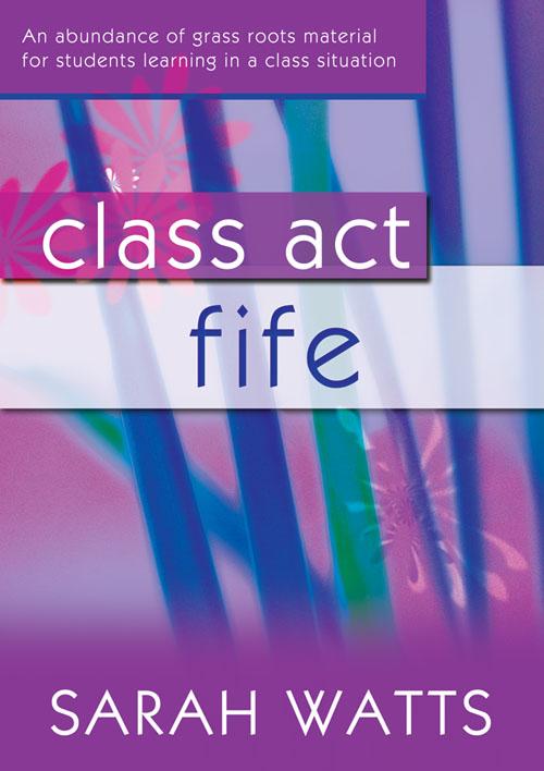 Sarah Watts: Class Act Fife - Student: Fife: Instrumental Tutor