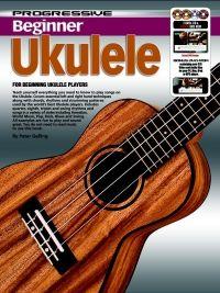 Progressive Beginner Ukulele: Ukulele: Instrumental Tutor