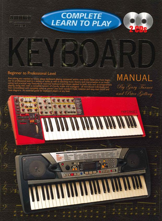 Gary Turner: Complete Learn To Play Keyboard: Electric Keyboard: Instrumental