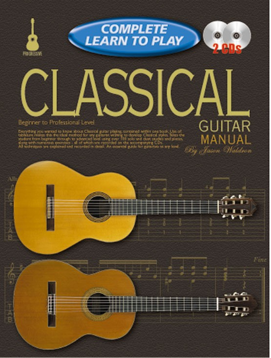 J. Waldron: Complete Learn To Play Classical: Guitar: Instrumental Tutor