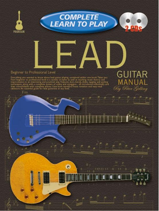 Peter Gelling: Complete Learn To Play Lead Guitar: Guitar: Instrumental Tutor
