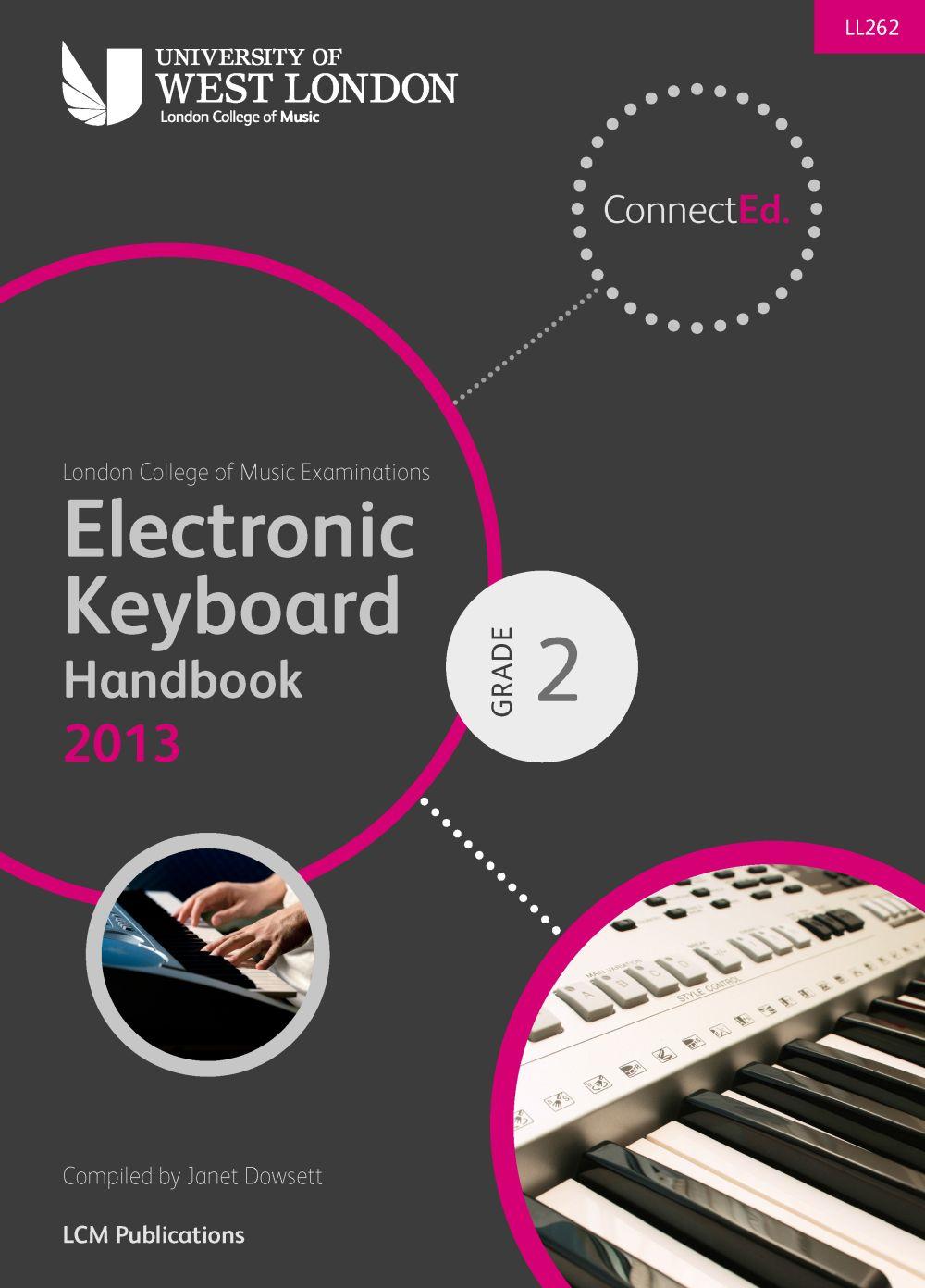 LCM Electronic Keyboard Handbook 2013-2017 Grade 2: Electric Keyboard: