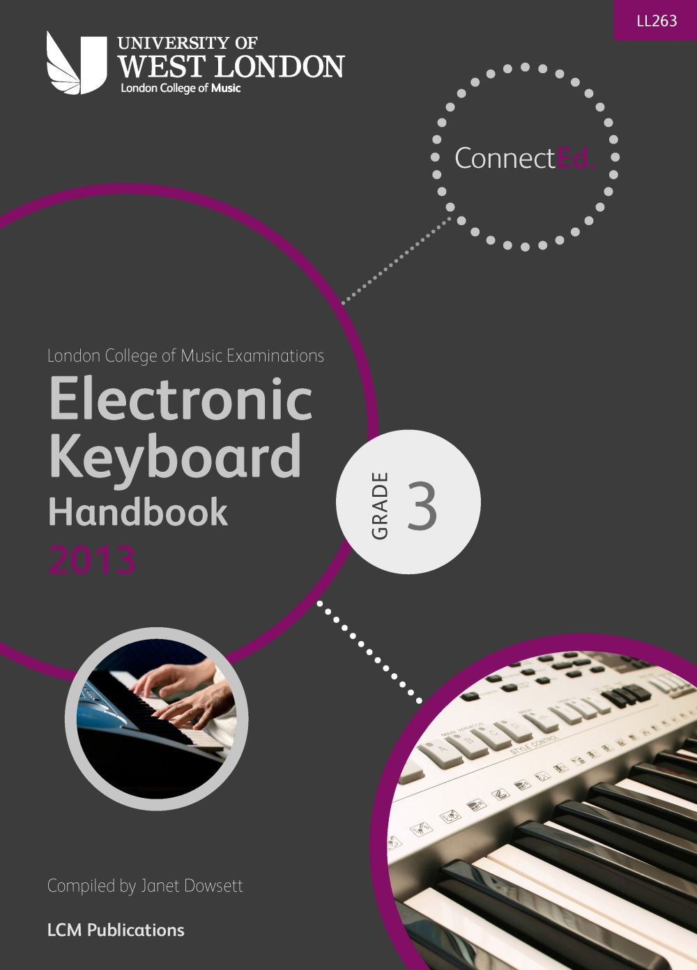LCM Electronic Keyboard Handbook 2013-2017 Grade 3: Electric Keyboard: