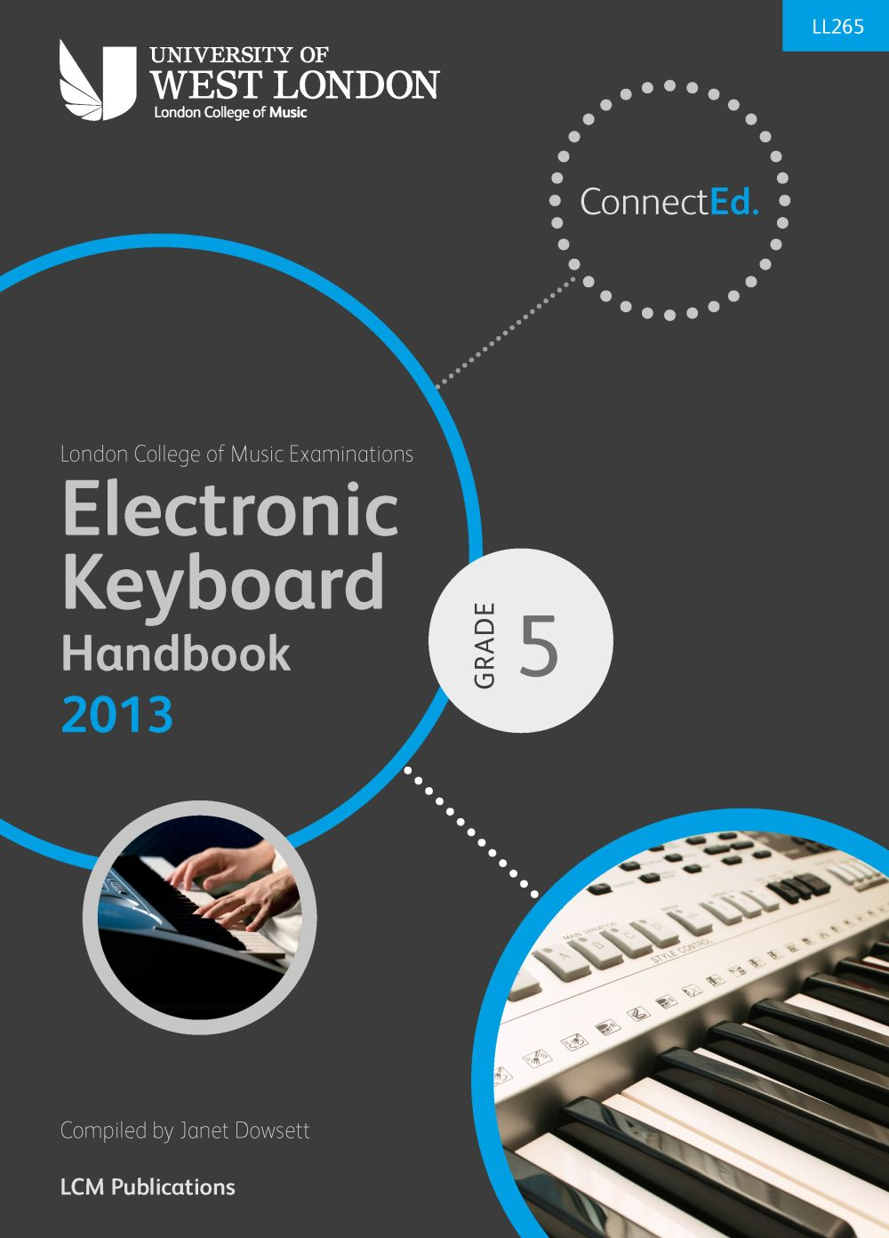 LCM Electronic Keyboard Handbook 2013-2017 Grade 5: Electric Keyboard: