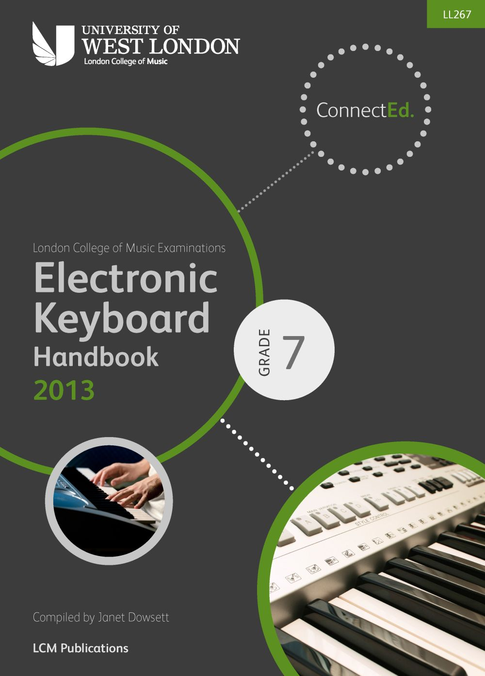 LCM Electronic Keyboard Handbook 2013-2017 Grade 7: Electric Keyboard: