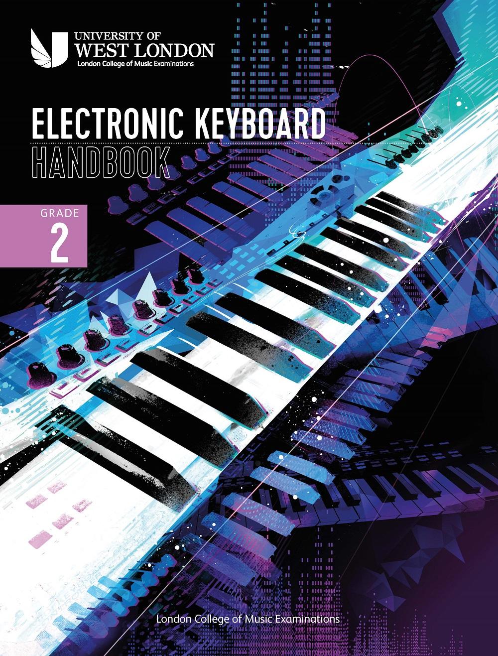 LCM Electronic Keyboard Handbook 2021 Grade 2: Keyboard: Instrumental Tutor