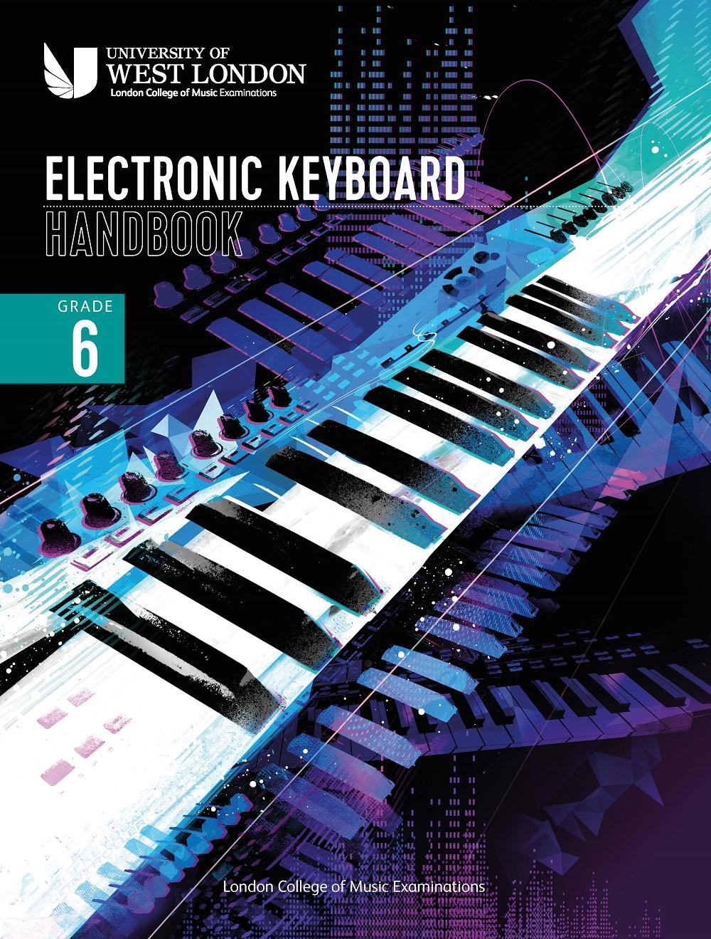 LCM Electronic Keyboard Handbook 2021 Grade 6: Keyboard: Instrumental Tutor