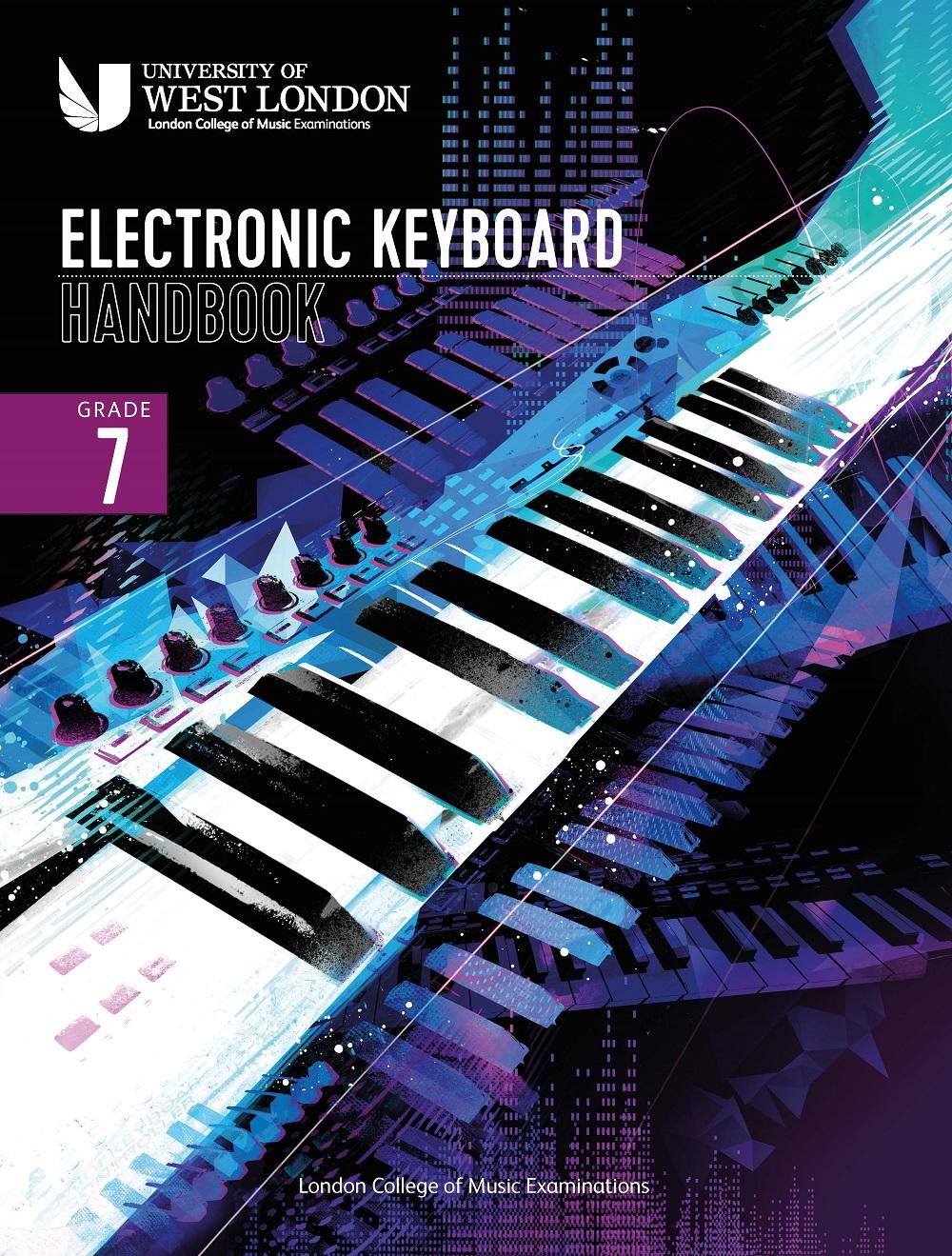 LCM Electronic Keyboard Handbook 2021 Grade 7: Keyboard: Instrumental Tutor