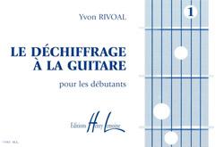 Yvon Rivoal: Déchiffrage à la guitare Vol.1: Guitar