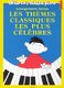 Hans-Günter Heumann: Les Thèmes Classiques les Plus Célèbres Vol 1: Piano