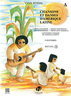 Yvon Rivoal: Chansons et Danses d'Amerique Latine Vol. A: Guitar Duet: