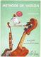 Garlej-Gonzales: Methode De Violon 1 Debutants: Violin