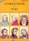 Les Classiques favoris Vol.débutants: Piano: Mixed Songbook