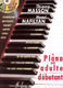 Thierry Masson Henri Nafilyan: Piano pour adulte débutant avec 2 CD: Piano: