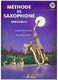 Claude Delangle: Méthode de saxophone pour débutants: Saxophone: Instrumental