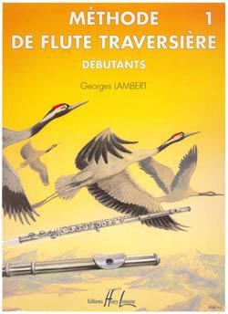 Georges Lambert: Méthode De Flûte - Volume 1: Flute: Instrumental Tutor