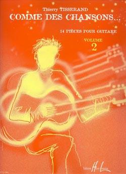 Tisserand: Comme Des Chansons 2: Guitar