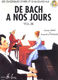 Charles Hervé Jacqueline Pouillard: De Bach à nos jours Vol.3B: Piano