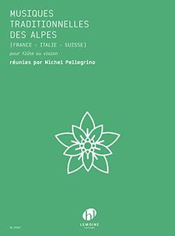 Michel Pellegrino: Musiques Traditionnelles des Alpes: Flute or Violin