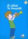 Michel Bourguet: Je débute la trompette: Trumpet
