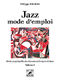 Philippe Baudoin: Jazz mode d