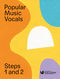 London College Of Music: Popular Music Vocals - Steps 1 & 2. Sheet Music for Voice