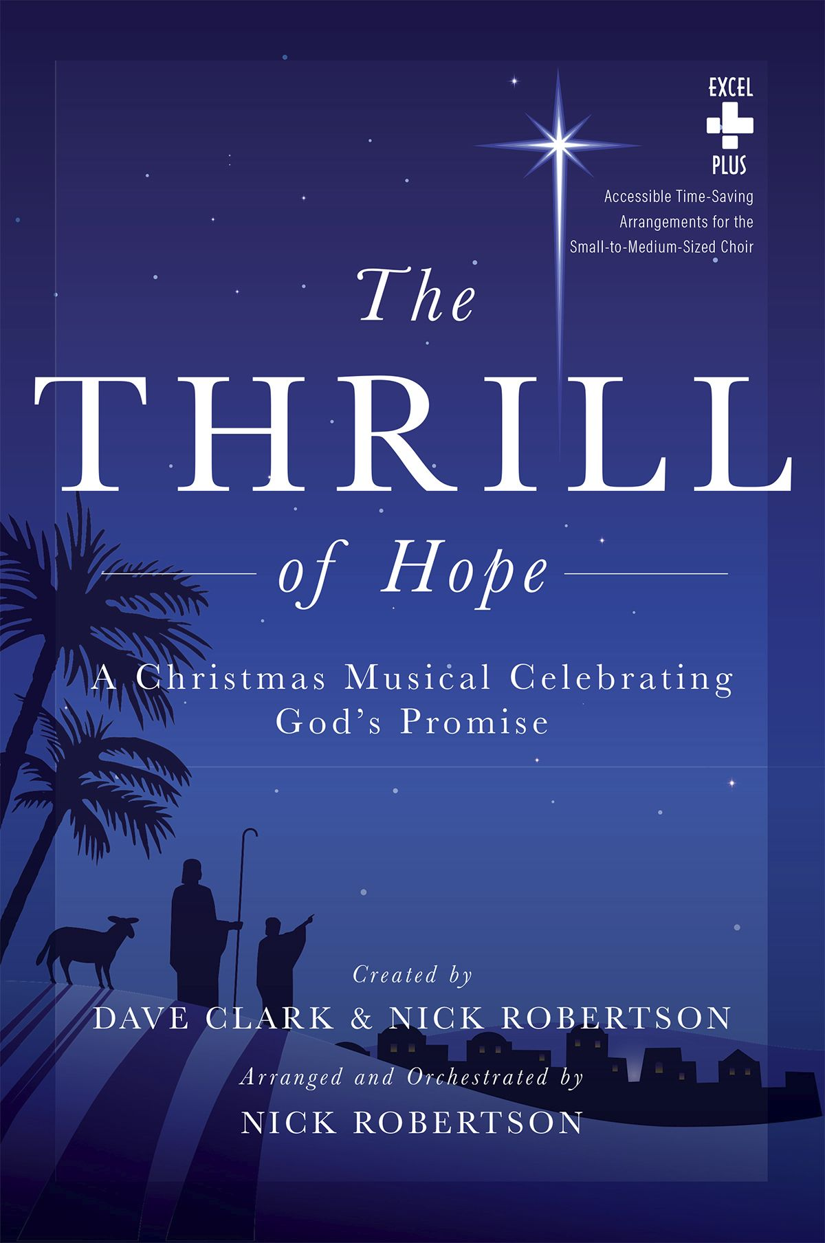 Dave Clark Nick Robertson: The Thrill Of Hope: SATB: Vocal Score