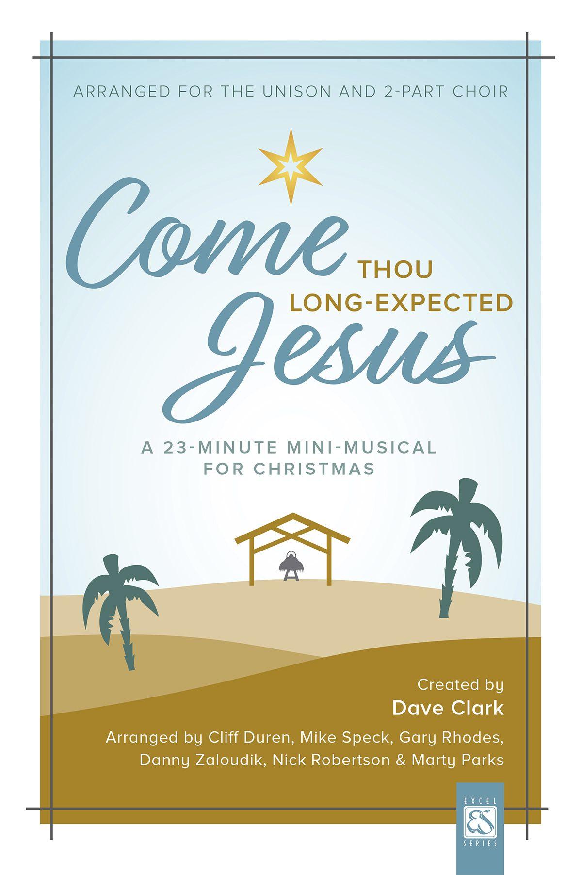Dave Clark: Come Thou Long-Expected Jesus: 2-Part Choir: Vocal Score