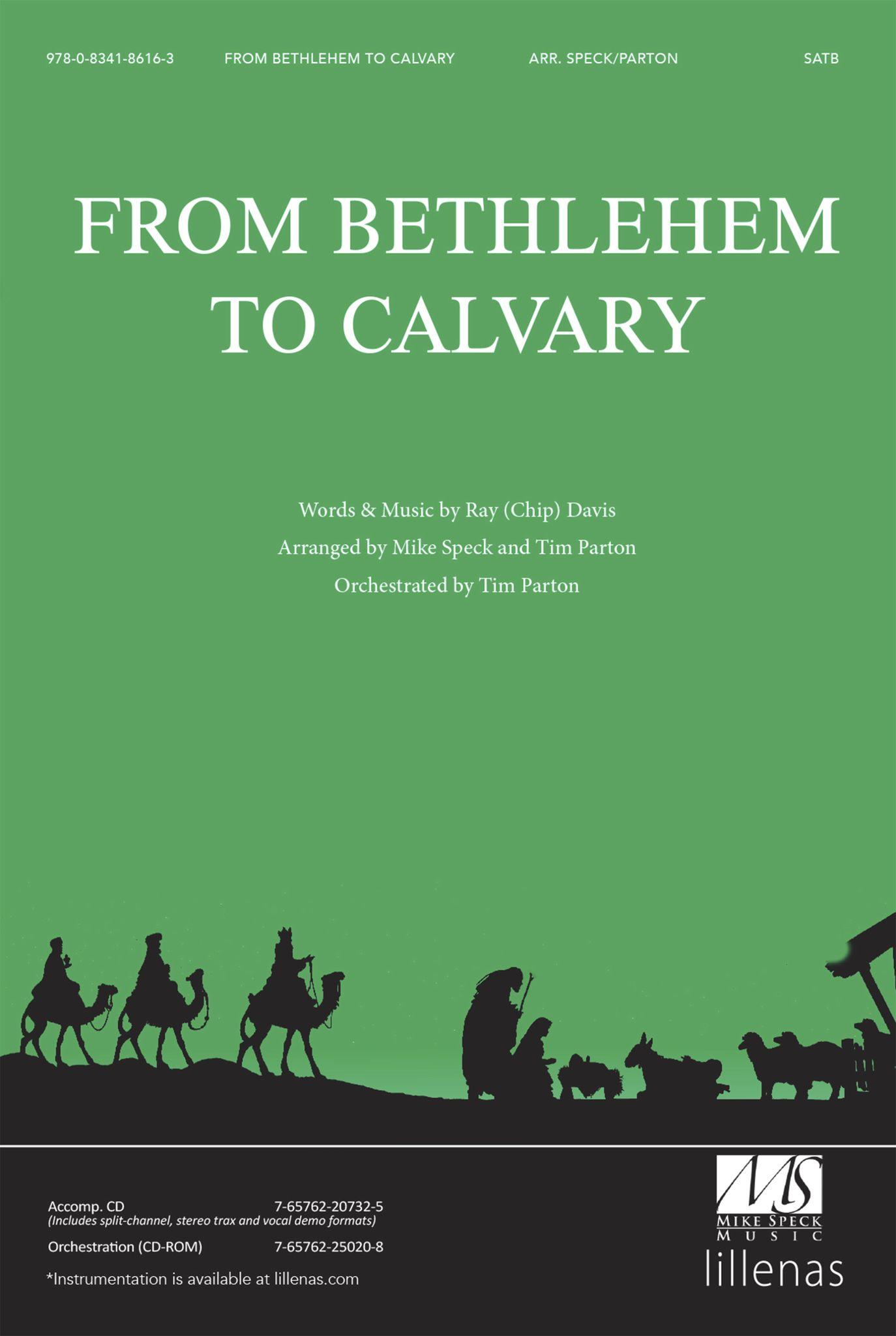 From Bethlehem To Calvary: SATB: Vocal Score